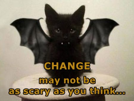 change may not be as scary as you think